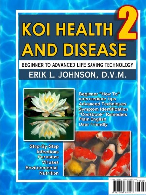 "Koi Health & Disease Is a ""How To"" Reference based on 10 years of veterinary practice on Koi"